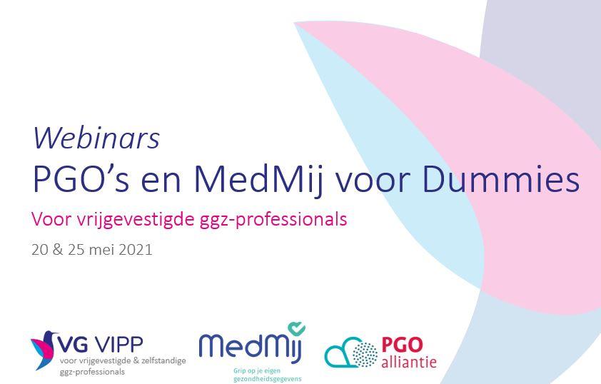 VG VIPP organiseert het webinar PGO's en MedMij voor dummies